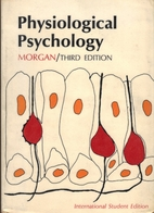 Physiological psychology by Clifford Thomas…