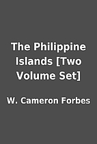 The Philippine Islands [Two Volume Set] by…