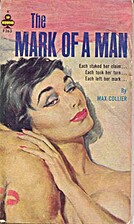 The Mark of a Man by Max Collier