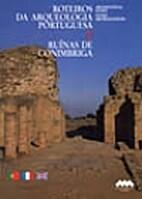 Roteiros da Arqueologia Portuguesa 2:…