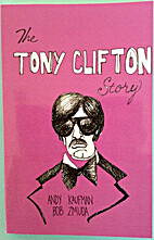 The Tony Clifton Story by Andy Kaufman