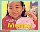 Let's Find Out About Money by Kathy Barabas