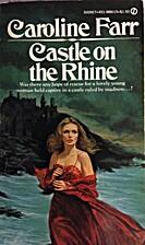 Castle on the Rhine by Caroline Farr