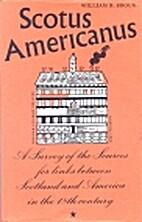 Scotus Americanus : a survey of the sources…