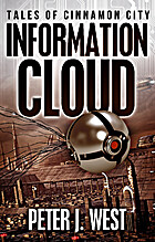 Information Cloud (Tales of Cinnamon City)…