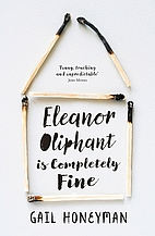 Eleanor Oliphant is Completely Fine: Debut…