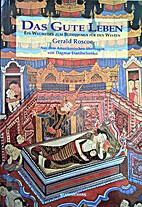 Das gute Leben: Ein Wegweiser zum Buddhismus…