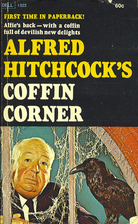Coffin Corner by Alfred Hitchcock