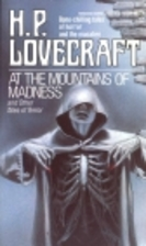 At the Mountains of Madness and Other Tales…