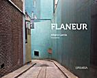 FLANEUR by Garcia Albano
