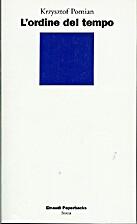 L'ordine del tempo by Krzysztof Pomian