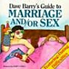 Dave Barry's Guide to Marriage And/Or Sex by…