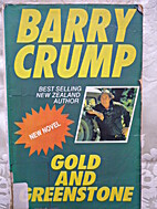 Gold and greenstone by Barry Crump