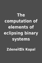 The computation of elements of eclipsing…