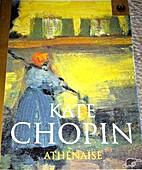 Athenaise (Phoenix 60p Paperbacks) by Kate…