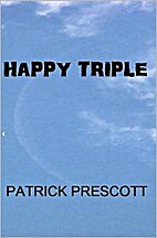 Happy Triple by Patrick Prescott