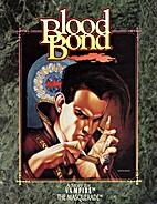 Blood Bond by Josh Timbrook