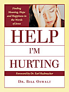 Help I'm Hurting: Finding Meaning, Hope…
