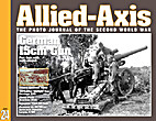 Allied-Axis #24: The Photo Journal of WW2:…