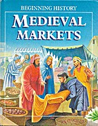 Medieval Markets (Beginning History) by…
