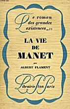 La vie de Manet by Albert Flament