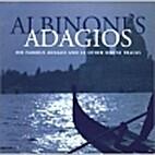 Albinoni's Adagios by Tomaso Albinoni