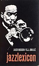 Jazzlexicon by Jack Bos en C.J. Dollé