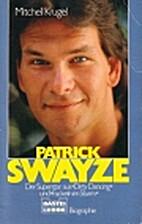 Patrick Swayze by Mitchell Krugel