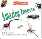 Amazing Insects (Early Success) by L.…