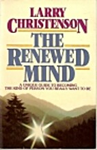 The Renewed Mind by Larry Christenson