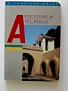 Architecture in Los Angeles: A Compleat…