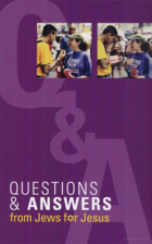 Questions and Answers from Jews for Jesus by…