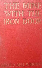 The Mine with the Iron Door by Harold Bell…