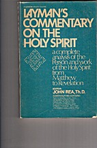 Layman's Commentary On The Holy Spirit by…