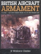 British Aircraft Armament: Raf Gun Turrets…