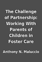 The Challenge of Partnership: Working With…
