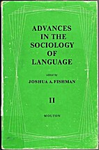Advances in the sociology of language, Vol.…