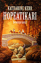 Deverryn taru. 1. Hopeatikari by Katharine…