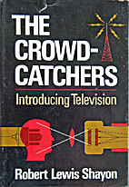 The crowd-catchers; introducing television…