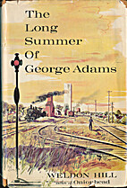 The long summer of George Adams by Weldon…