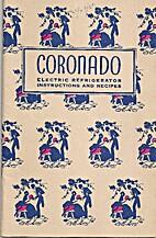 Coronado Electric Refrigerator Instructions…