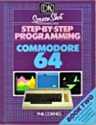 Leren programmeren Commodore 64; Boek 2 by…