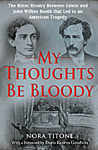My Thoughts Be Bloody: The Bitter Rivalry…