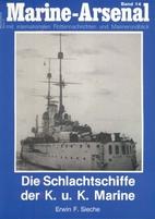 Die Schlachtschiffe der K. u. K. Marine by…