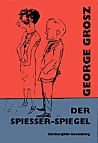 Der Spiesser-Spiegel : 60 Berliner Bilder…