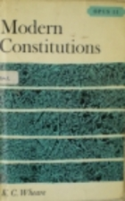 Modern constitutions by K. C. Wheare