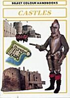 Castles (Wordsworth Colour Handbooks) by…