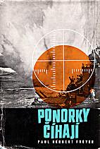 Ponorky číhají by Paul Herbert Freyer