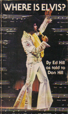 Where is Elvis? by E.D. Hill