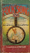Folk Song U. S. A. by John A. Lomax
